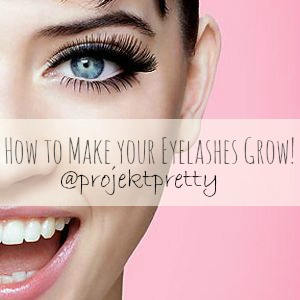 How to Make Eyelashes Grow